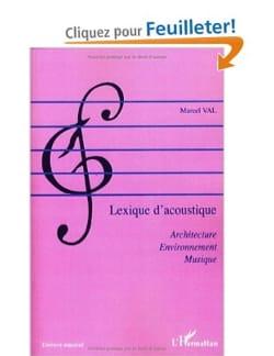 Lexique d'acoustique - Marcel VAL - Livre - laflutedepan.com