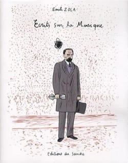 Emile ZOLA - Ecrits sur la musique - Livre - di-arezzo.fr