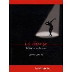 La danse Camille LEFEVRE Livre Les Arts - laflutedepan