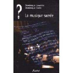 La musique sacrée - Dominique LAWALREE - Livre - laflutedepan.com