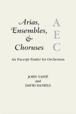 YAFFE John / DANIELS David - Arias, ensembles and choruses - Livre - di-arezzo.fr
