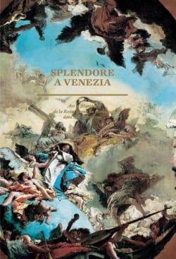 Splendore a Venezia Hilliard dir. GOLDFARB Livre laflutedepan