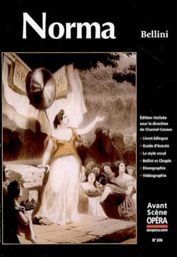Avant-scène opéra (L'), n° 236 : Norma BELLINI Livre laflutedepan