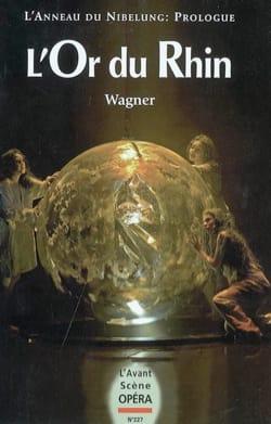 Avant-scène opéra (L'), n° 227 : L'Or du Rhin WAGNER laflutedepan