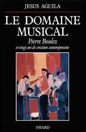 Le Domaine musical : Pierre Boulez et vingt ans de création contemporaine - laflutedepan.com
