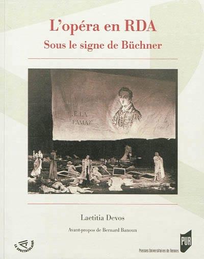 L'opéra en RDA : sous le signe de Büchner - laflutedepan.com