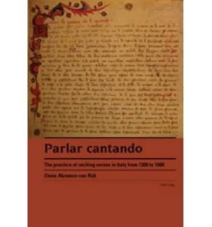 Parlar cantando : the practice of reciting verses in Italy from 1300 to 1600 - laflutedepan.com