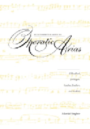 An interpretive guide to operatic arias: a handbook for singers and teachers - laflutedepan.com