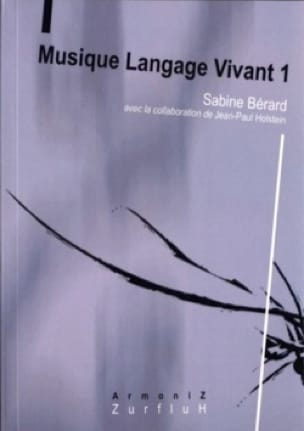 Musique langage vivant, vol. 1 - laflutedepan.com