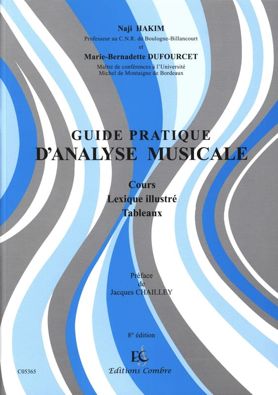 HAKIM Naji / DUFOURCET Marie-Bernadette - Practical Guide to Music Analysis: Course, Illustrated Lexicon, Tables - Livre - di-arezzo.co.uk