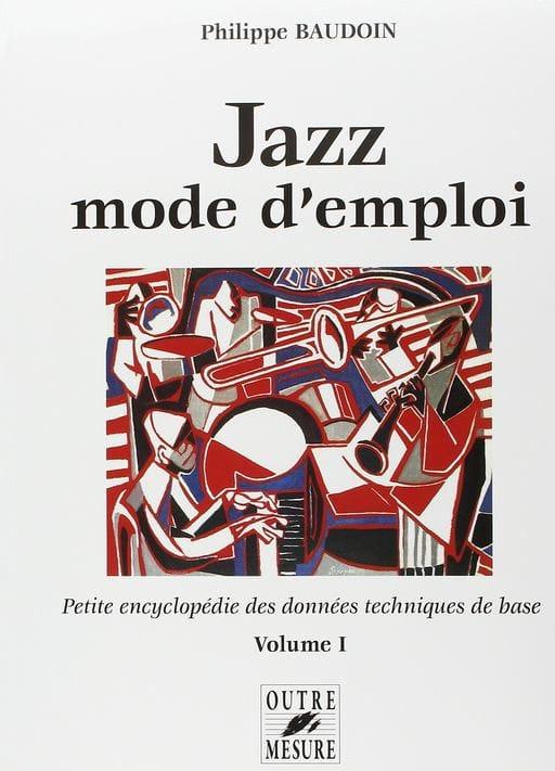 Jazz mode d'emploi, vol. 1 - Philippe BAUDOIN - laflutedepan.com