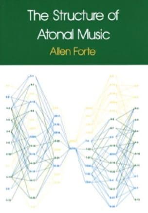 The structure of atonal music - Allen FORTE - Livre - laflutedepan.com