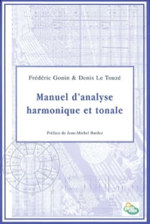 GONIN Frédéric / LE TOUZÉ Denis - Manual of harmonic and tonal analysis - Livre - di-arezzo.co.uk