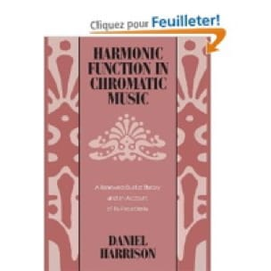 Harmonic function in chromatic music : a renewed dualist theory - laflutedepan.com