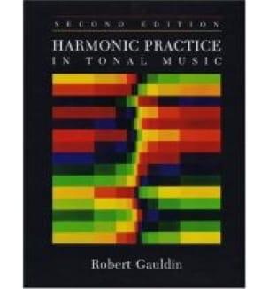 Harmonic practice in tonal music - Robert GAULDIN - laflutedepan.com