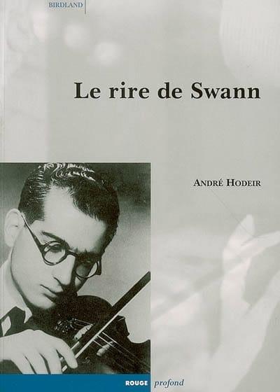Le rire de Swann - André HODEIR - Livre - Les Arts - laflutedepan.com