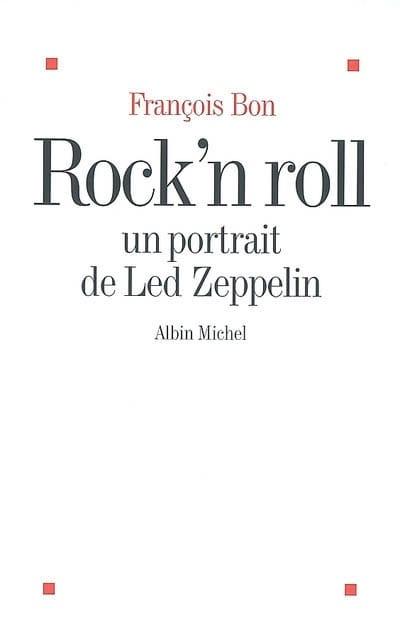 Rock'n roll : un portrait de Led Zeppelin - laflutedepan.com