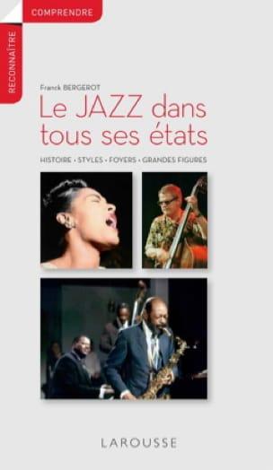 Le jazz dans tous ses états : histoire, styles, foyers, grandes figures - laflutedepan.com