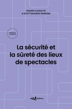 La sécurité des lieux de spectacles, 1ère édition (2008) - laflutedepan.com