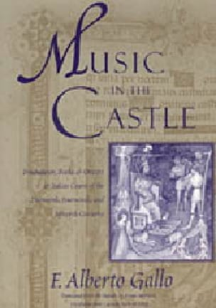 Music in the castle : troubadours, books, and orators in italian courts - laflutedepan.com
