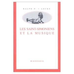 Les Saint-Simoniens et la musique - Ralph P. LOCKE - laflutedepan.com