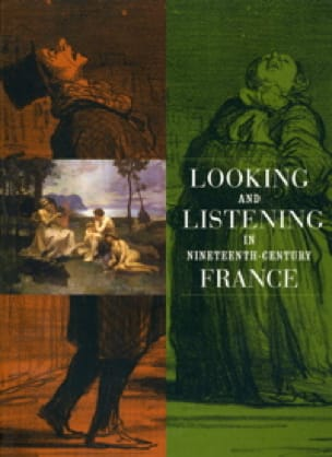Looking and listening in nineteenth-century France - laflutedepan.com