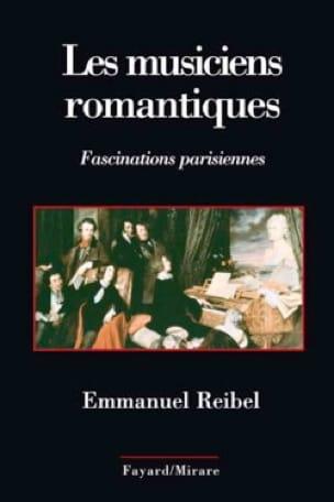 Les musiciens romantiques - Emmanuel REIBEL - Livre - laflutedepan.com