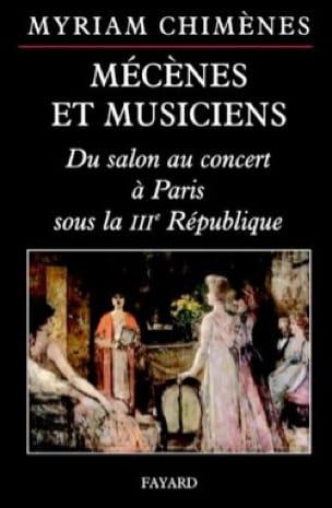 Mécènes et musiciens : du salon au concert à Paris sous la IIIe République - laflutedepan.com