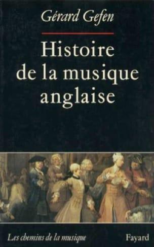 Histoire de la musique anglaise - Gérard GEFEN - laflutedepan.com