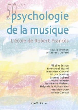 Cinquante ans de psychologie de la musique : L'école de Robert Francès - laflutedepan.com