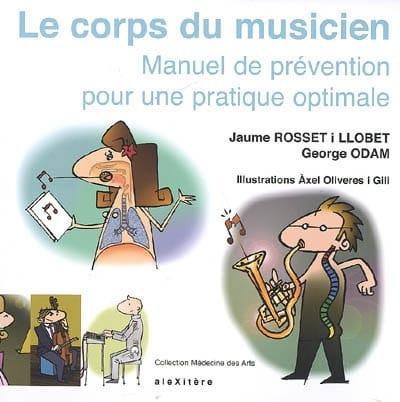 Le corps du musicien, manuel de prévention pour une pratique optimale - laflutedepan.com