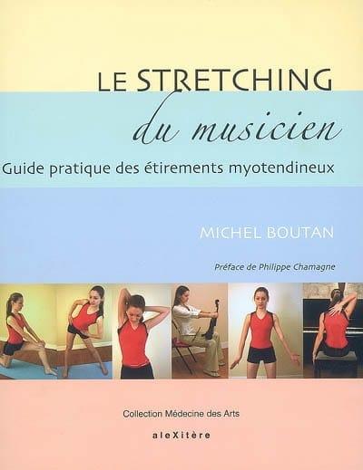 Le stretching du musicien - Michel BOUTAN - Livre - laflutedepan.be