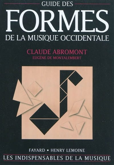 ABROMONT Claude / MONTALEMBERT Eugène de - Guide to the forms of Western music - Livre - di-arezzo.co.uk