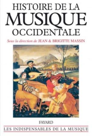 MASSIN Brigitte / MASSIN Jean - Geschichte der westlichen Musik - Livre - di-arezzo.de