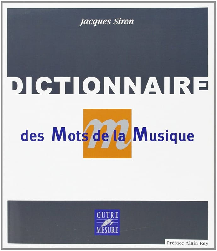 Jacques SIRON - Dictionary of words of music - Livre - di-arezzo.co.uk