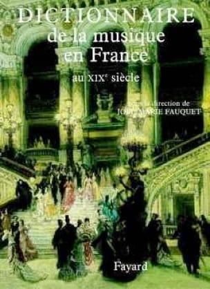 Dictionnaire de la musique en France au XIXe siècle - laflutedepan.com