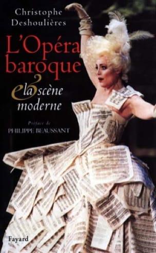 L'opéra baroque et la scène moderne : essai de synthèse dramaturgique - laflutedepan.com