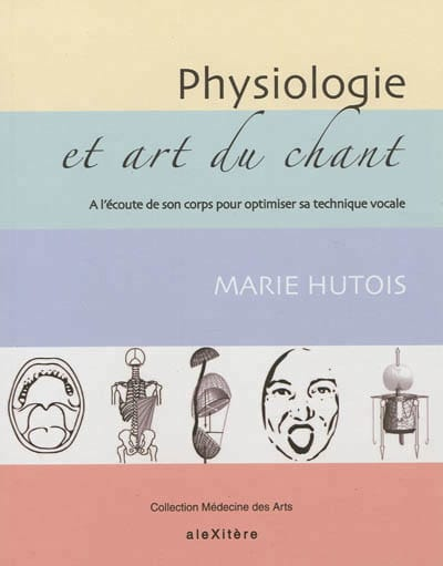 Marie HUTOIS - Physiology and singing - Livre - di-arezzo.com