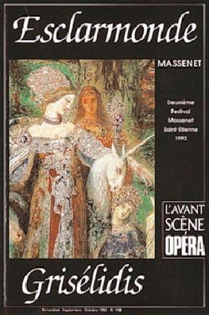 Avant-scène opéra (L'), n° 148 : Esclarmonde / Grisélidis - laflutedepan.com