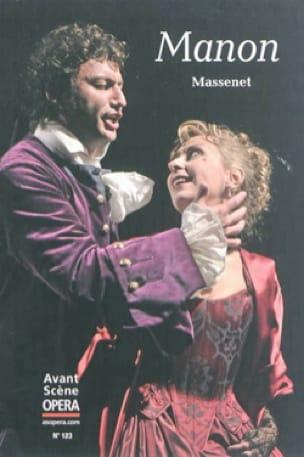 Avant-scène opéra (L'), n° 123 : Manon - MASSENET - laflutedepan.com
