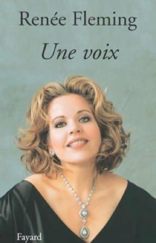 Une voix - Renée FLEMING - Livre - Les Hommes - laflutedepan.com