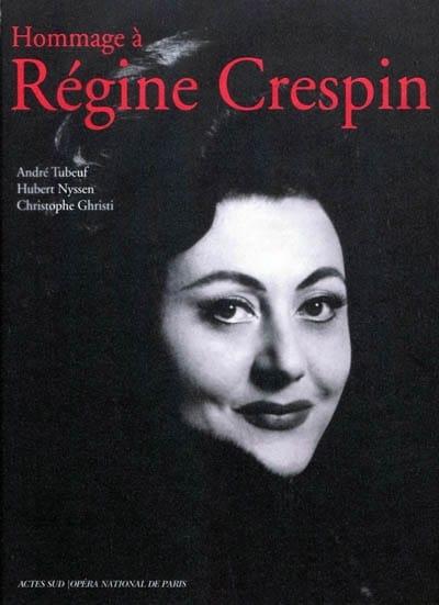 Hommage à Régine Crespin - André TUBEUF - Livre - laflutedepan.com