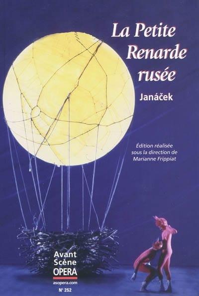 Avant-scène opéra (L'), n° 252 : La Petite Renarde rusée - laflutedepan.com
