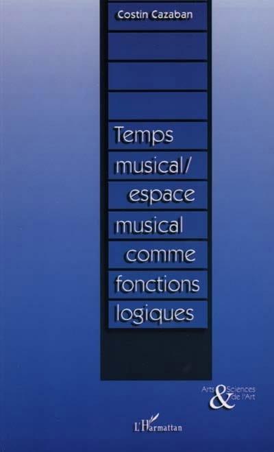 Temps musical-espace musical comme fonctions logiques - laflutedepan.com