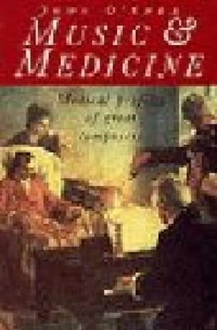 Music and Medicine : Medical Profiles of the Great Composers - laflutedepan.com