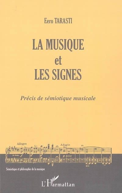 La musique et les signes : précis de sémiotique musicale - laflutedepan.com