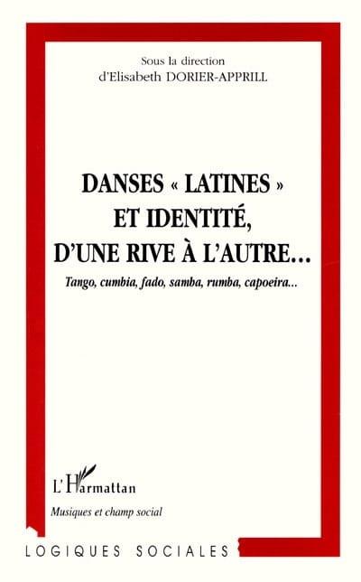 Danses latines et identité, d'une rive à l'autre... - laflutedepan.com