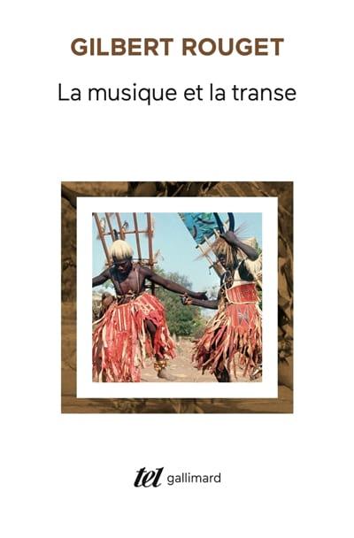 La musique et la transe - Gilbert ROUGET - Livre - laflutedepan.com