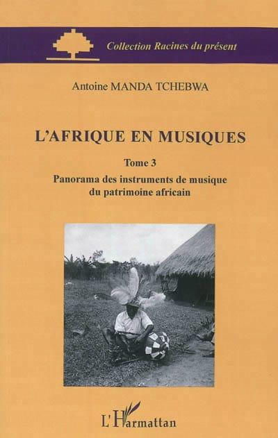 L'Afrique en musiques, Volume 3 - laflutedepan.com