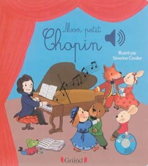 COLLET Emilie / CORDIER Séverine - My little Chopin - Livre - di-arezzo.com